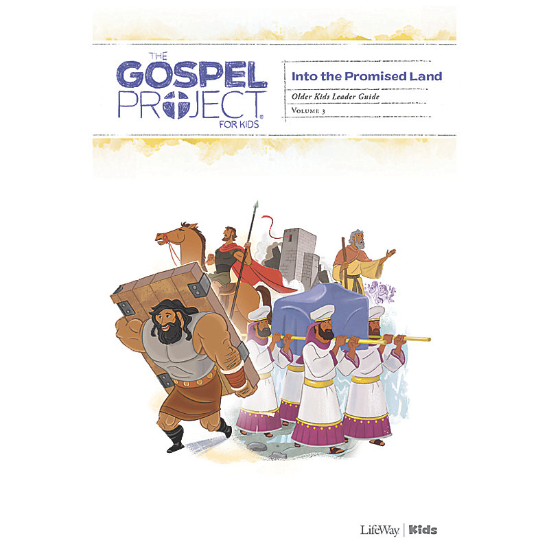 The Gospel Project for Kids: Older Kids Leader Guide - Volume 3: Into the Promised Land
