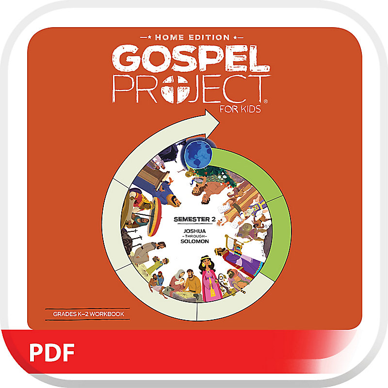 The Gospel Project: Home Edition Digital Grades K-2 Workbook Semester 2