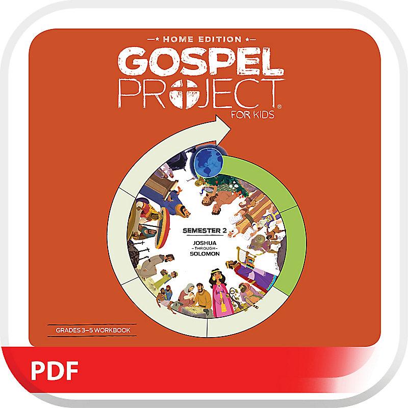 The Gospel Project: Home Edition Digital Grades 3-5 Workbook Semester 2