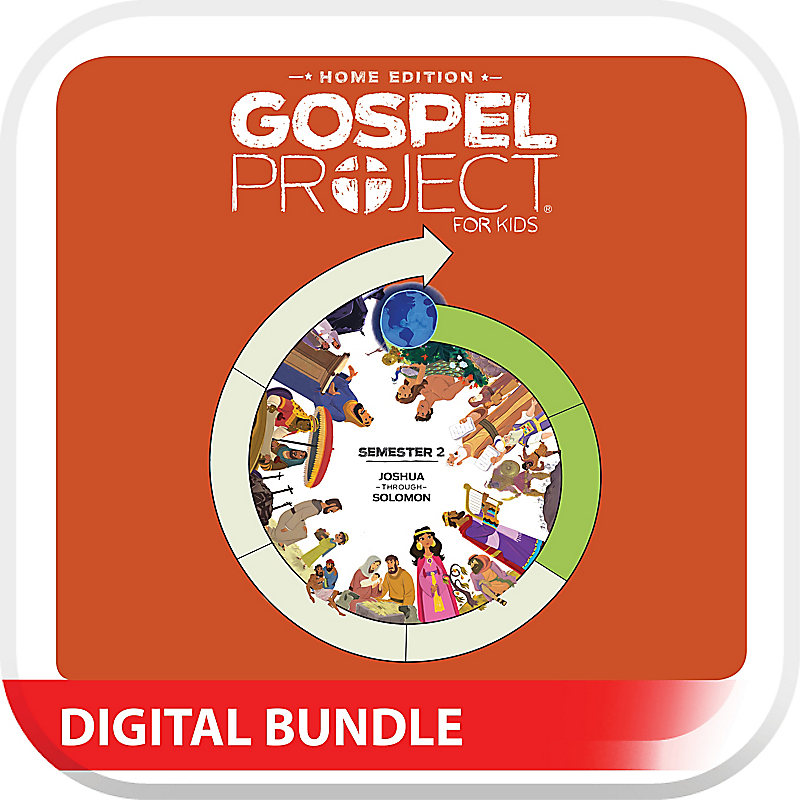 The Gospel Project: Home Edition Digital Kit Semester 2