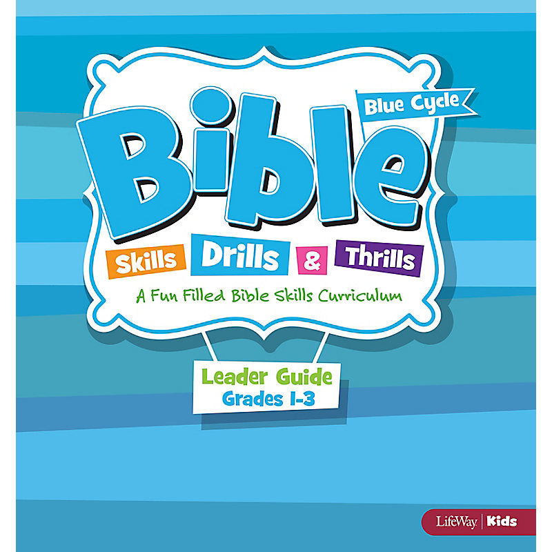 Bible Skills Drills & Thrills Grades 1-3 Blue Cycle Leader Kit