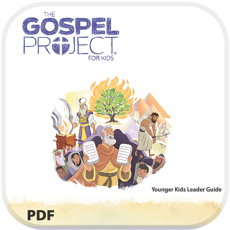 The Gospel Project for Kids: Younger Kids Leader Guide PDF - Volume 2: Out of Egypt