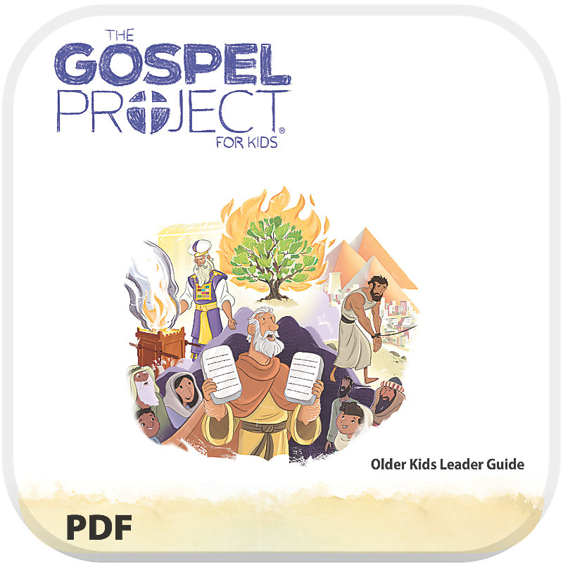 The Gospel Project for Kids: Older Kids Leader Guide PDF - Volume 2: Out of Egypt