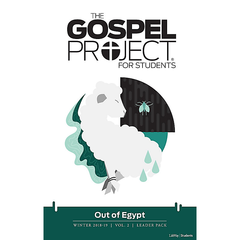 The Gospel Project for Students: Out of Egypt Volume 2 Leader Pack Winter 2019 - Digital