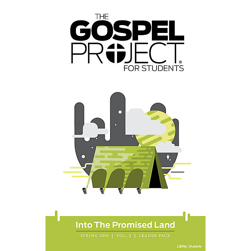 The The Gospel Project for Students: Into the Promised Land Volume 3 Leader Pack Spring 2019 Digital