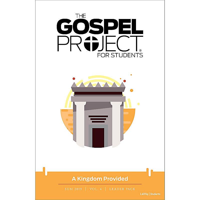 The Gospel Project for Students: Volume 4 A Kingdom Provided Leader Pack Summer 2019 - Digital