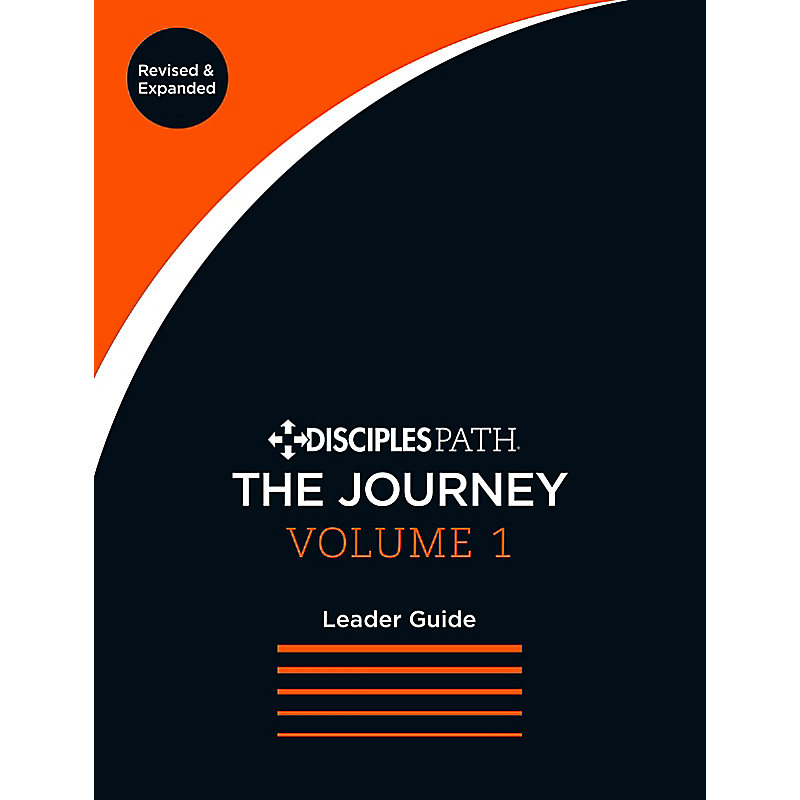 Disciples Path: The Journey Leader Guide, Volume 1 Revised