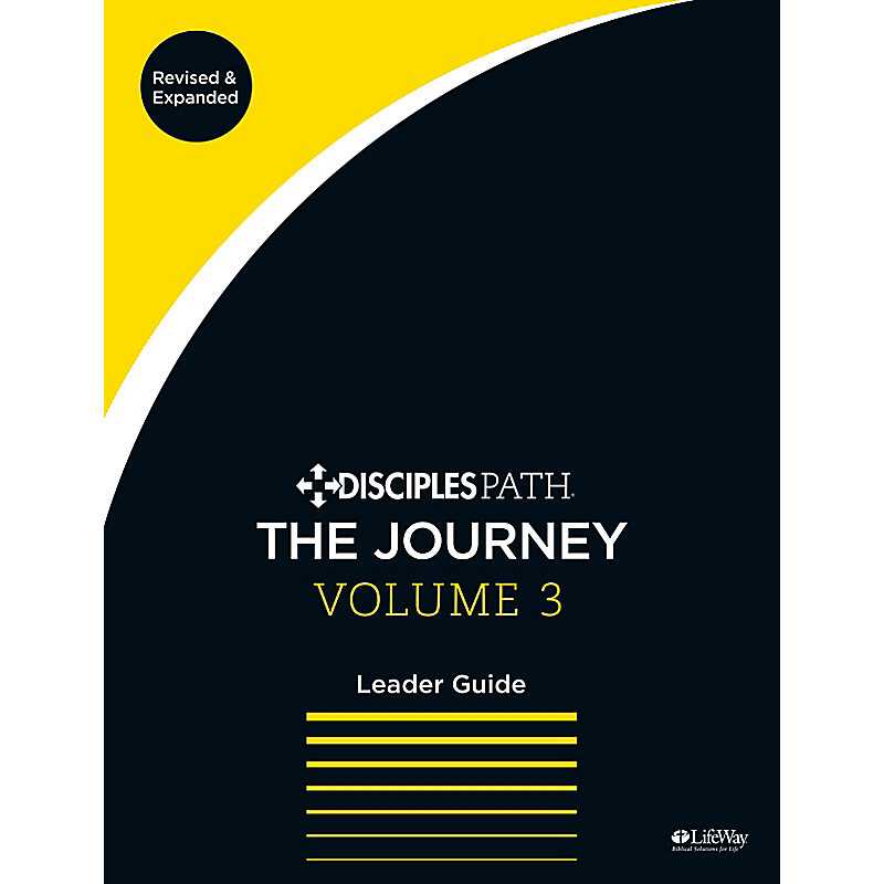 Disciples Path: The Journey Leader Guide, Volume 3 Revised