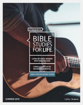 Bible Studies for Life | Students - Personal Study Guide - LifeWay