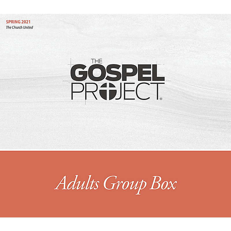 The Gospel Project for Adults: Adult Group Box CSB - Spring 2021
