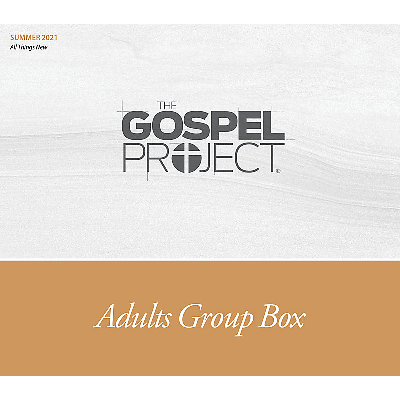 The Gospel Project for Adults: Adult Group Box CSB - Summer 2021