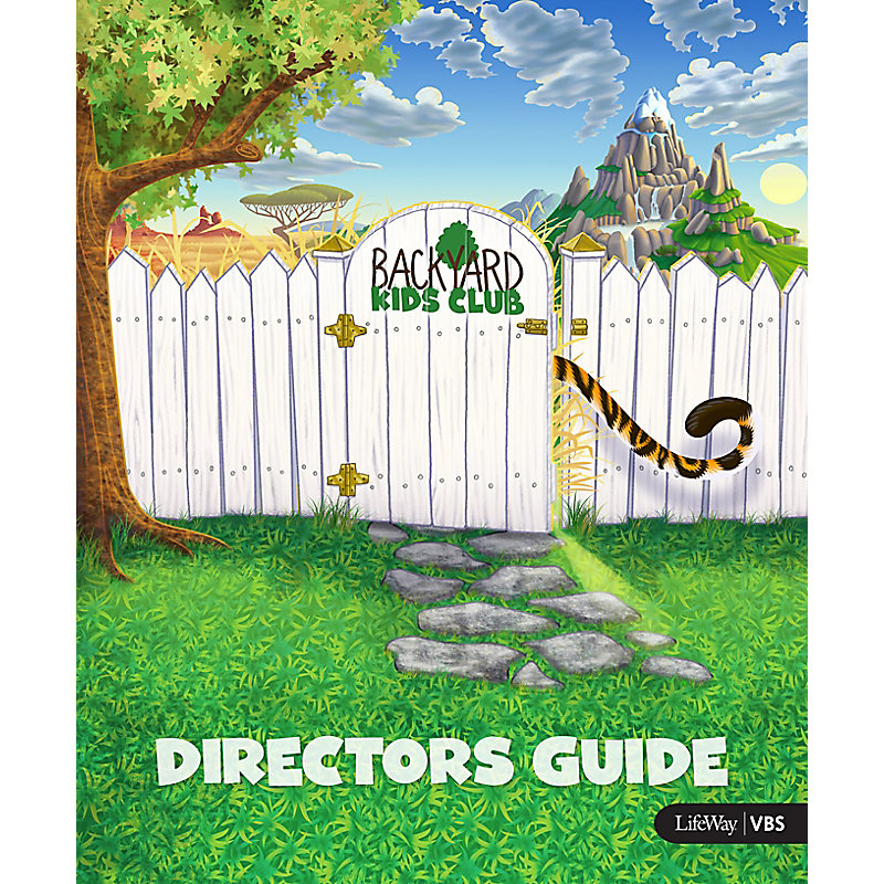 VBS 2019 In the Wild Backyard Kids Club Directors Guide