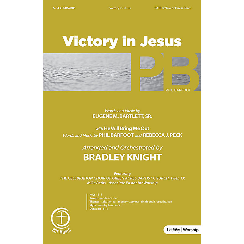 Victory in Jesus with He Will Bring Me Out - Anthem