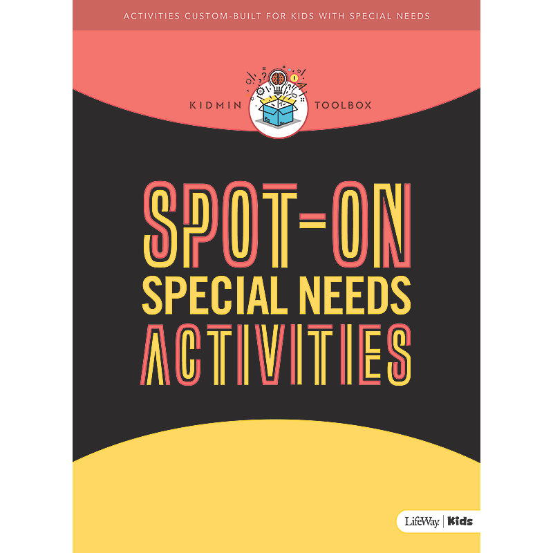 KidMin Toolbox: Spot-On Special Needs Activities