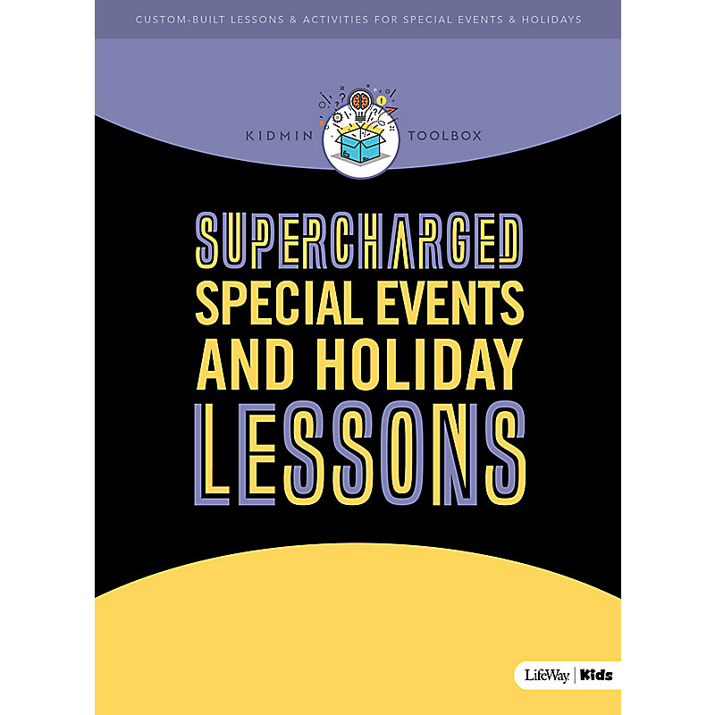 KidMin Toolbox: Supercharged Special Events and Holiday Lessons