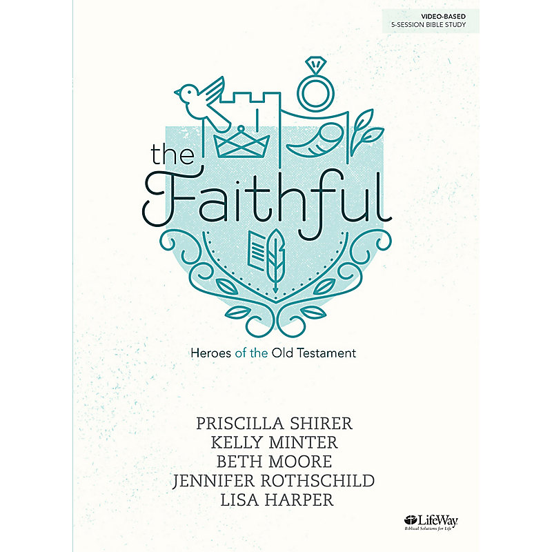 The Faithful - Bible Study Book