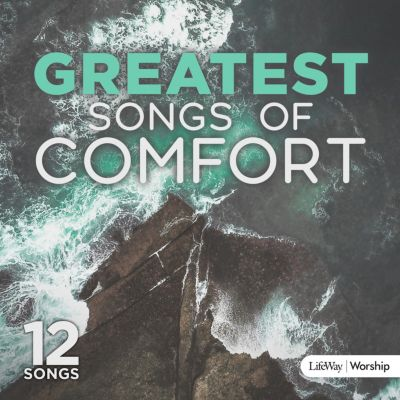 Praise and worship songs and music lifeway greatest songs of comfort cd fandeluxe Gallery