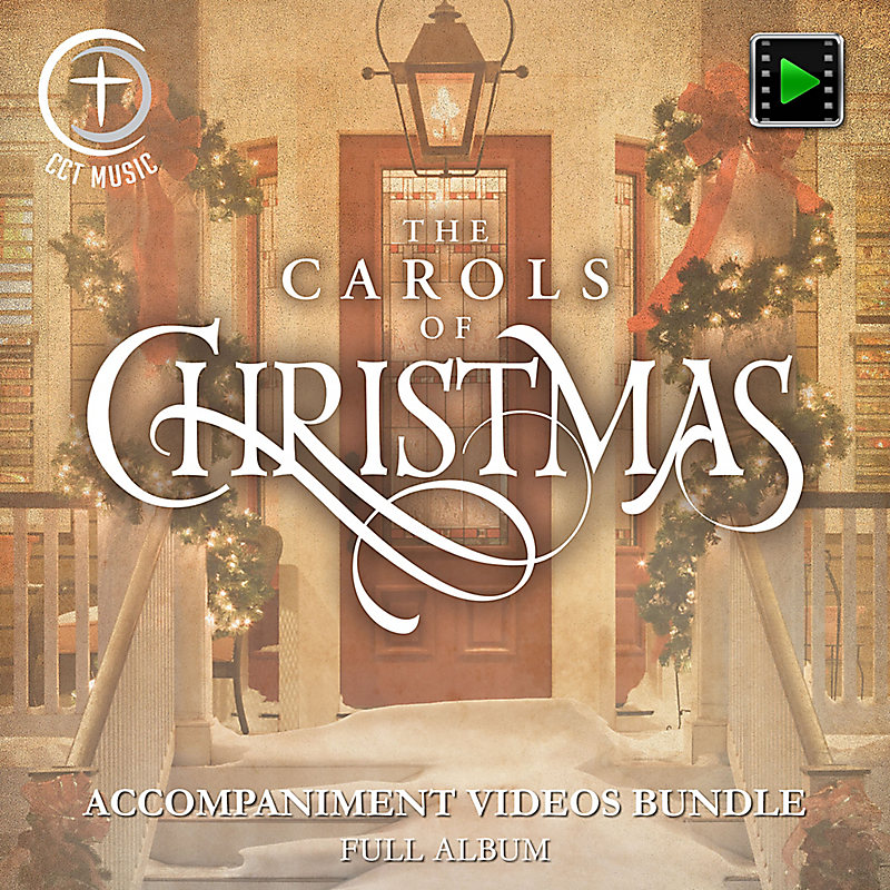 The Carols of Christmas - Downloadable Accompaniment Videos Bundle (FULL COLLECTION)