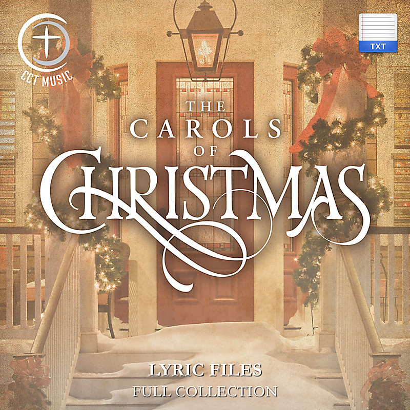The Carols of Christmas - Downloadable Lyric Files (FULL COLLECTION)