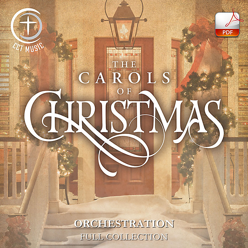 The Carols of Christmas - Downloadable Orchestration (FULL COLLECTION)