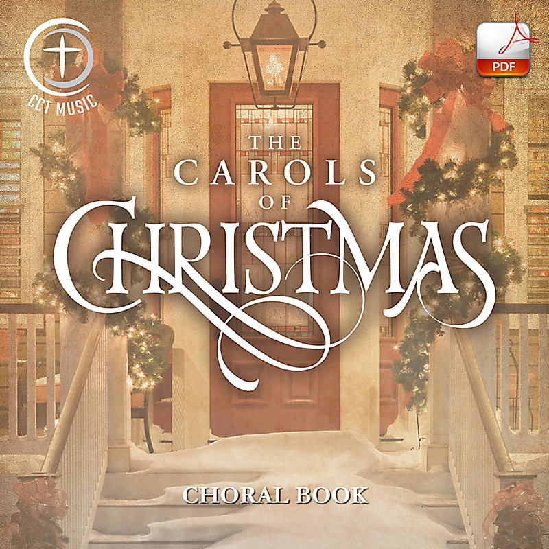 The Carols of Christmas - Downloadable Choral Book (Min. 10)