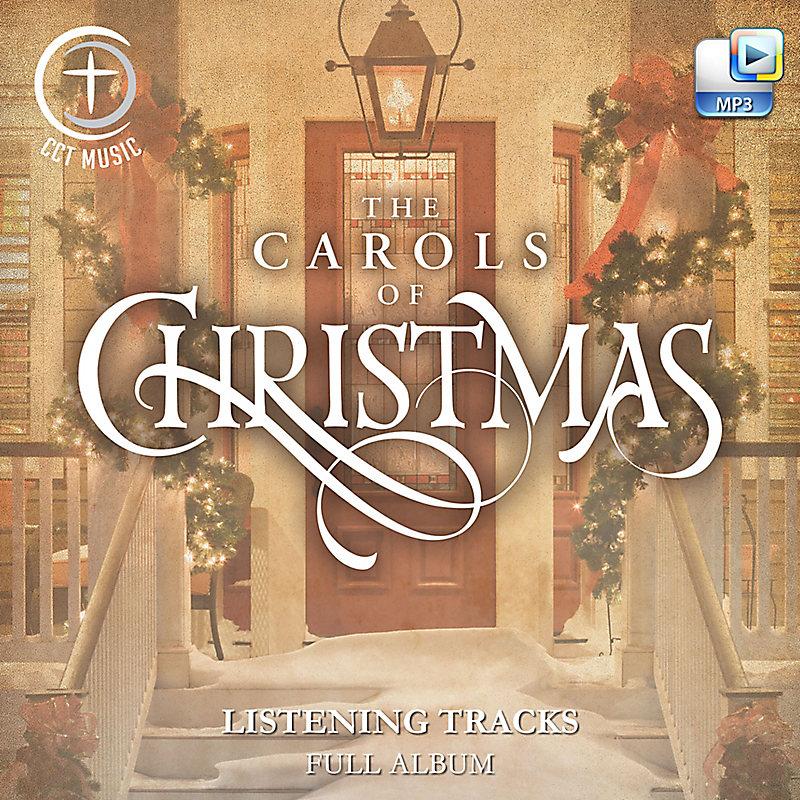 The Carols of Christmas - Downloadable Listening Tracks (FULL ALBUM)