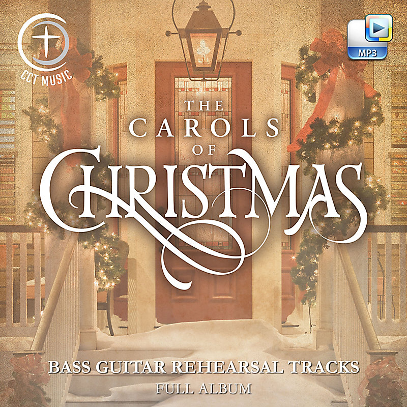 The Carols of Christmas - Downloadable Bass Guitar Rehearsal Tracks (FULL ALBUM)