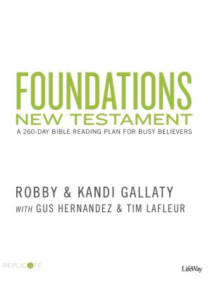 Foundations New Testament: A 260 Day Bible Reading Plan for Busy Believers