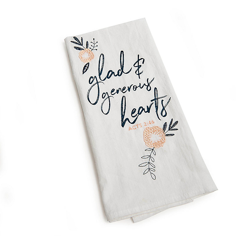 Glad and Generous Hearts - Tea Towel - Floral