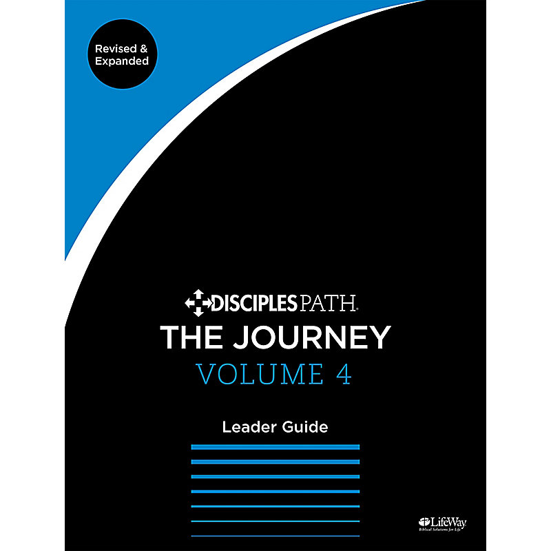 Disciples Path: The Journey Leader Guide, Volume 4 Revised