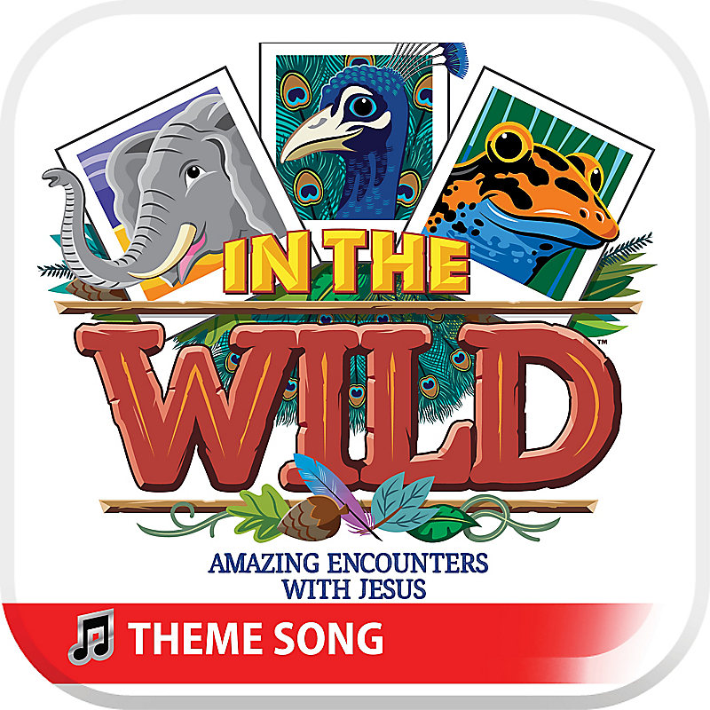 Vbs 2019 In The Wild Audio Theme Song Lifeway