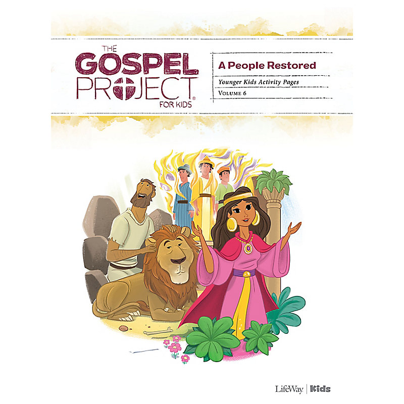 The Gospel Project for Kids: Younger Kids Activity Pages - Volume 6: A People Restored