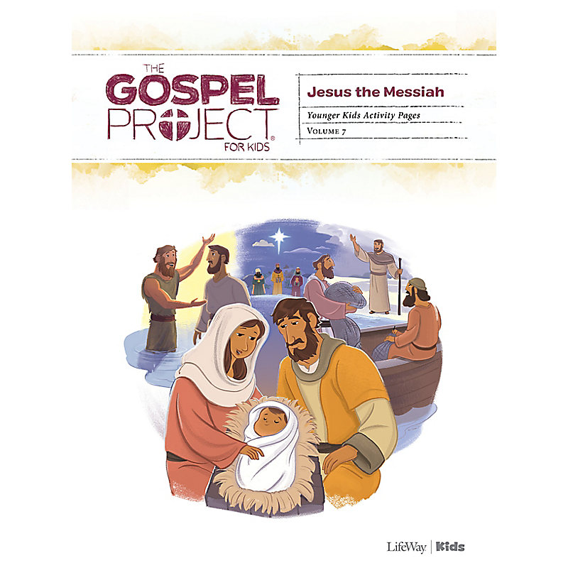 The Gospel Project for Kids: Younger Kids Activity Pages - Volume 7: Jesus the Messiah