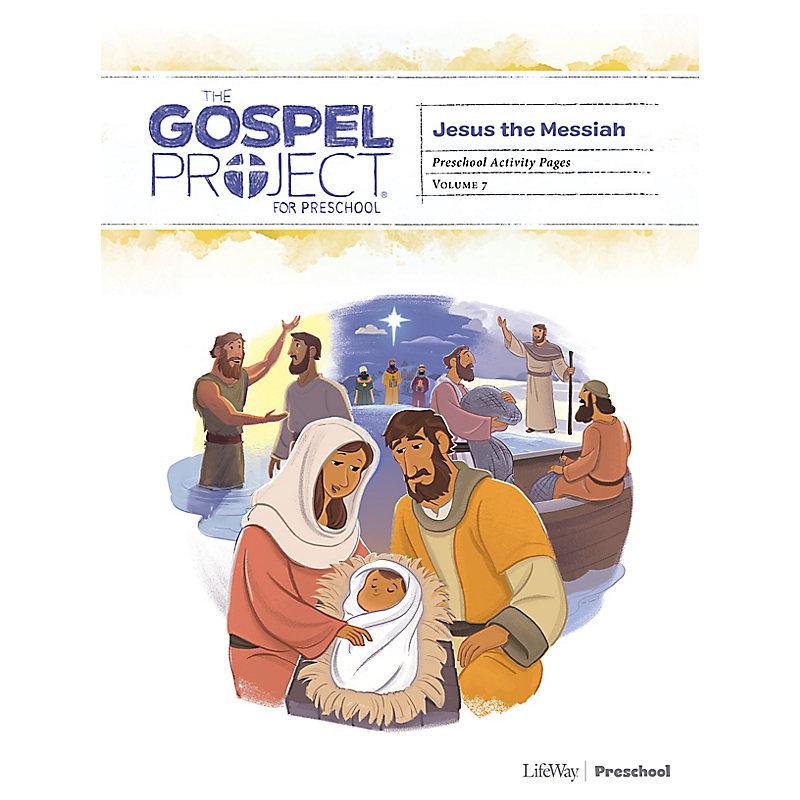 The Gospel Project for Preschool: Preschool Activity Pages - Volume 7: Jesus the Messiah