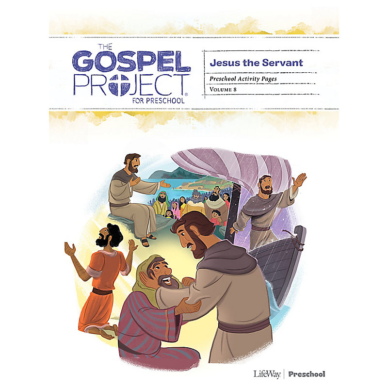 The Gospel Project for Preschool: Preschool Activity Pages - Volume 8: Jesus the Servant