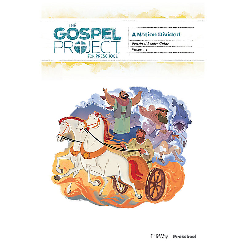 The Gospel Project for Preschool: Preschool Leader Guide - Volume 5: A Nation Divided