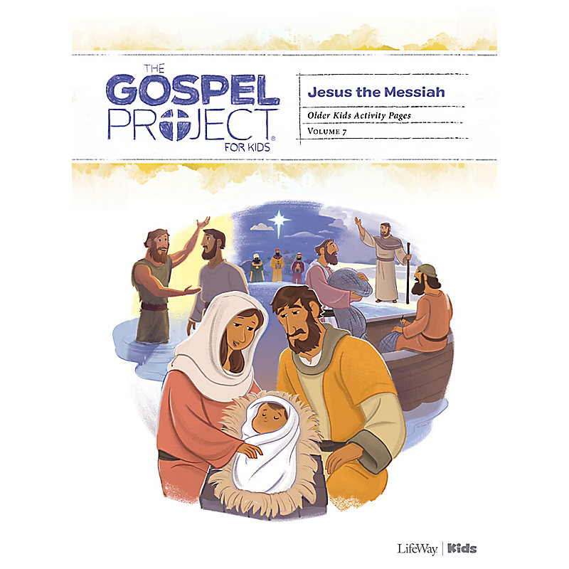The Gospel Project for Kids: Older Kids Activity Pages - Volume 7: Jesus the Messiah