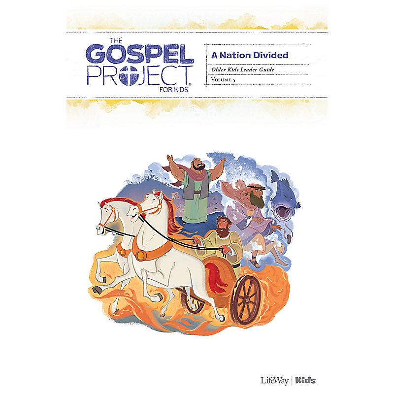 The Gospel Project for Kids: Older Kids Leader Guide - Volume 5: A Nation Divided