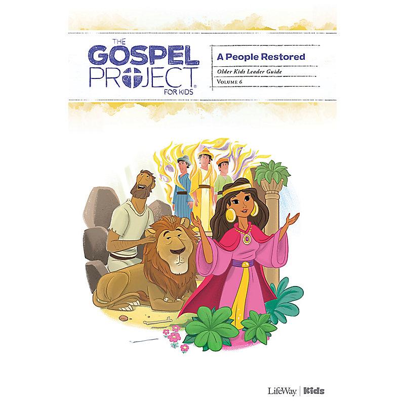 The Gospel Project for Kids: Older Kids Leader Guide - Volume 6: A People Restored