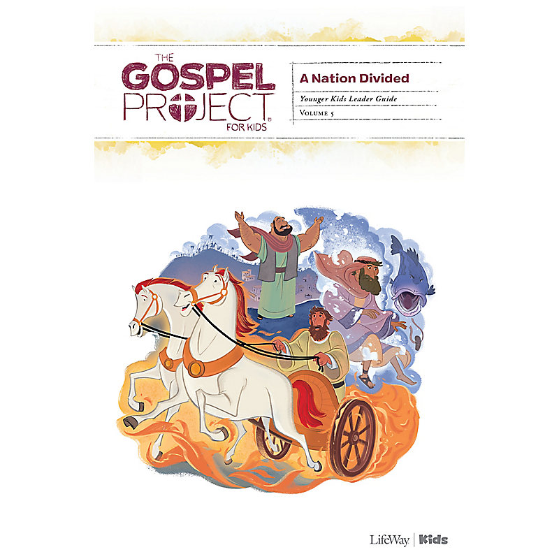 The Gospel Project for Kids: Younger Kids Leader Guide - Volume 5: A Nation Divided