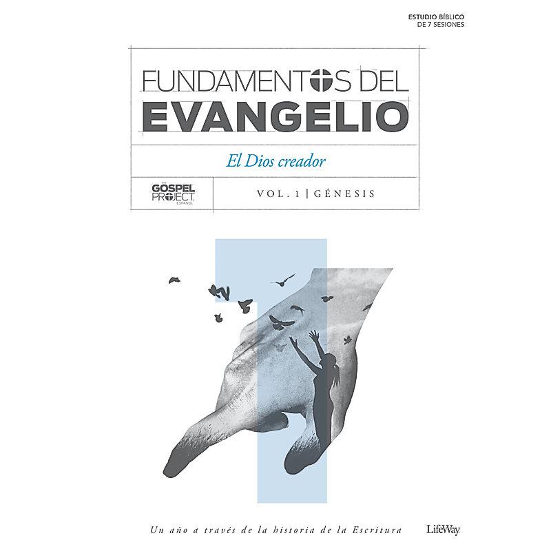 Fundamentos del evangelio - Vol. 1