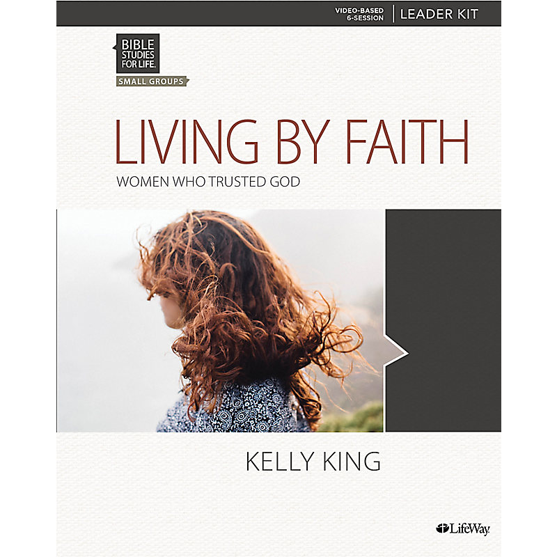 Bible Studies for Life: Living By Faith - Leader Kit