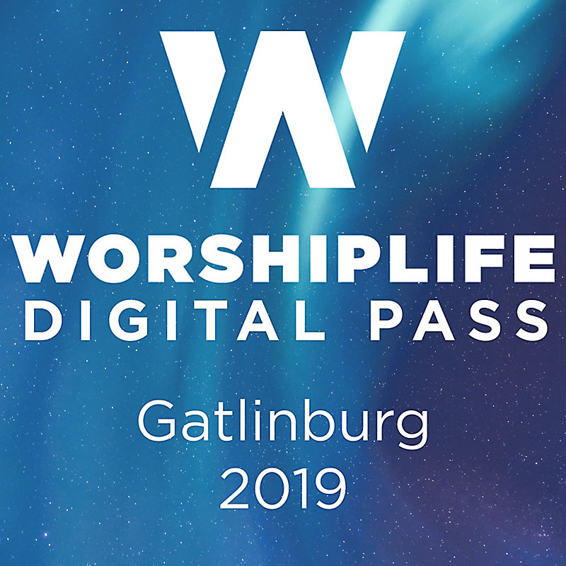 WorshipLife Gatlinburg 2019 - Digital Pass