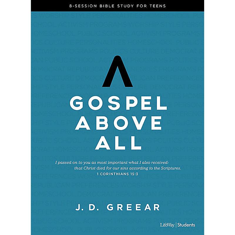 Gospel Above All - Teen Bible Study eBook