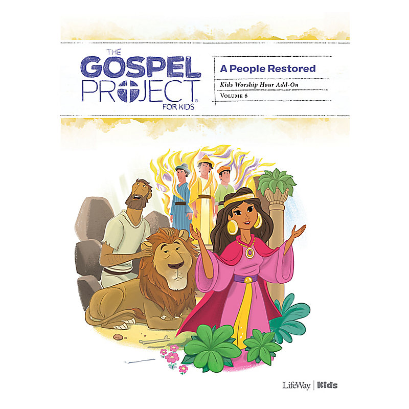 The Gospel Project for Kids: Kids Worship Hour Add-On - Volume 6: A People Restored