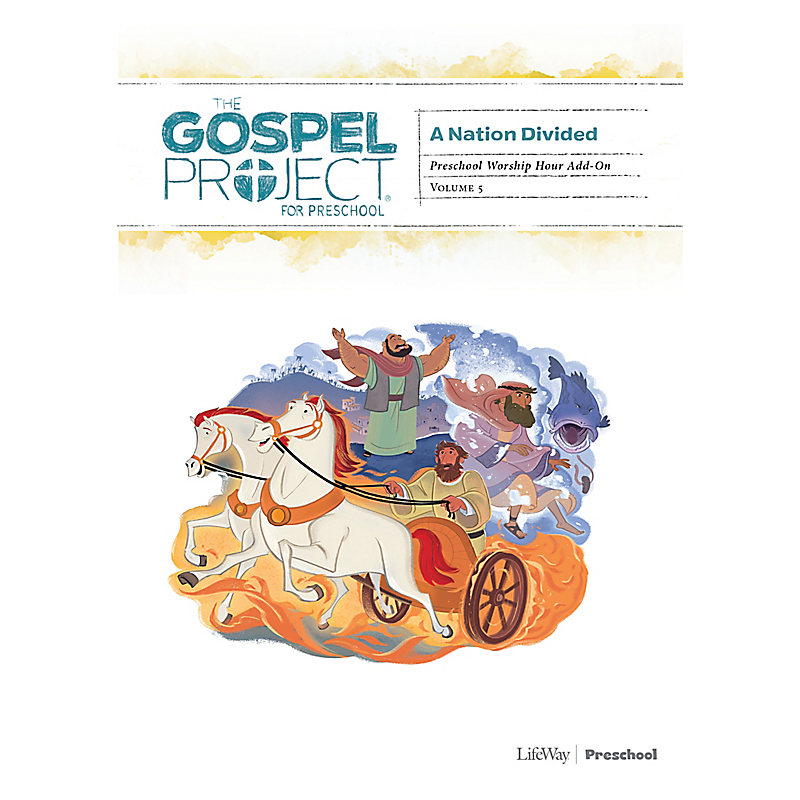 The Gospel Project for Preschool: Preschool Worship Hour Add-On - Volume 5: A Nation Divided