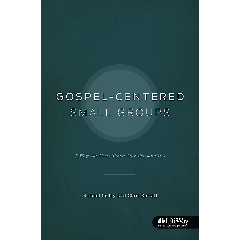 Gospel-Centered Small Groups - Booklet