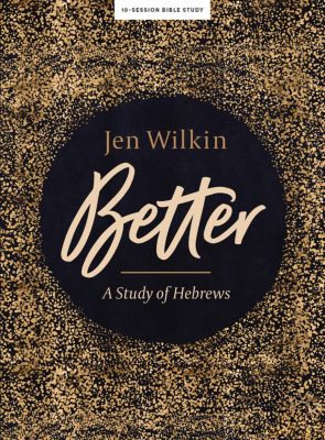Better - Bible Study Book