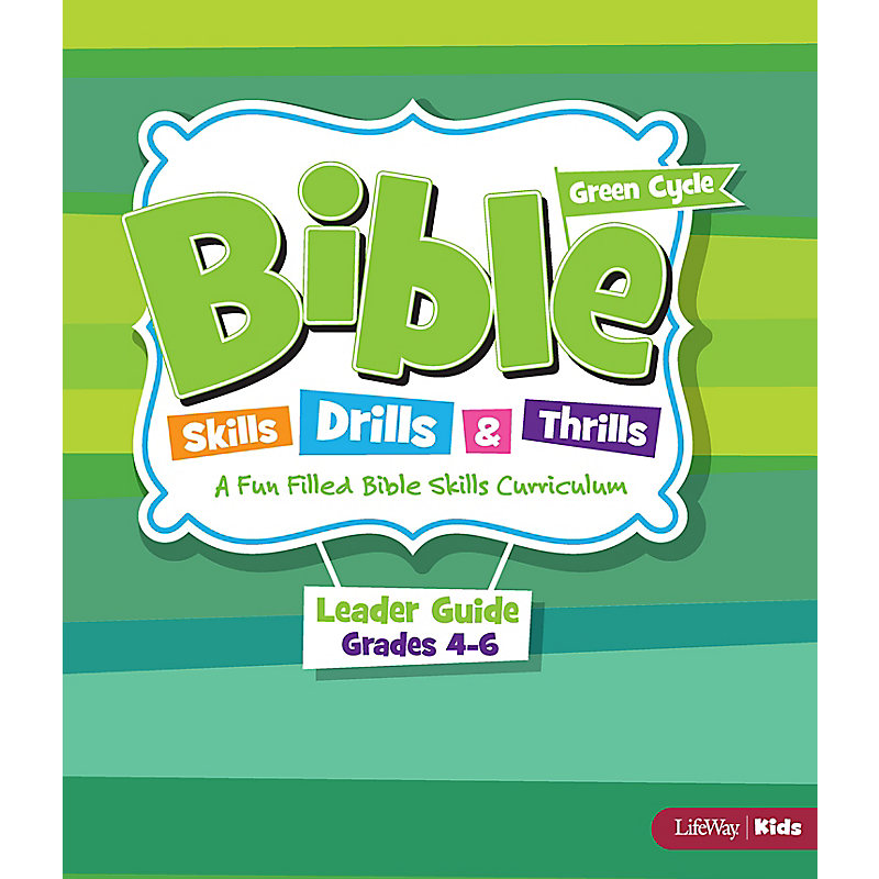 Bible Skills, Drills, & Thrills: Green Cycle (Grades 4-6) - Leader Kit