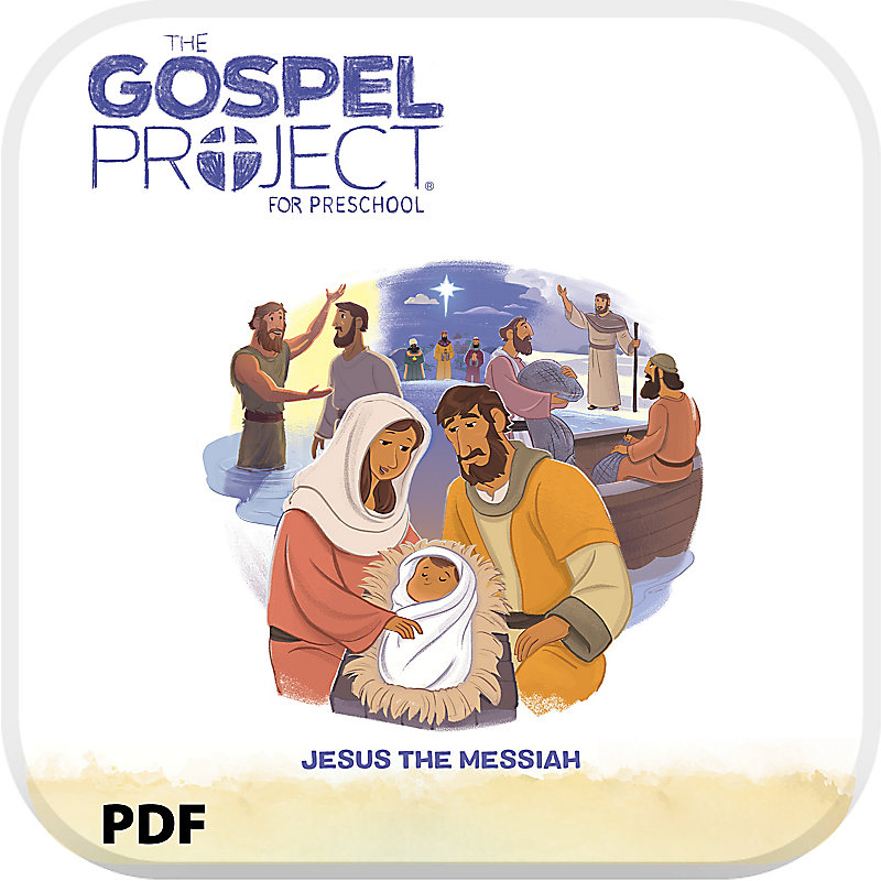 The Gospel Project for Preschool: Babies and Toddlers Leader Guide PDF - Volume 7: Jesus the Messiah